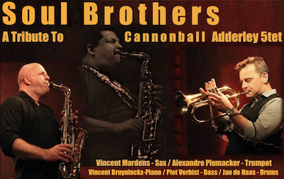 SOUL BROTHERS   A Tribute to Julian Cannonball Adderley