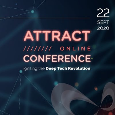 ATTRACT Conference 2020 - Igniting the Deep Tech Revolution