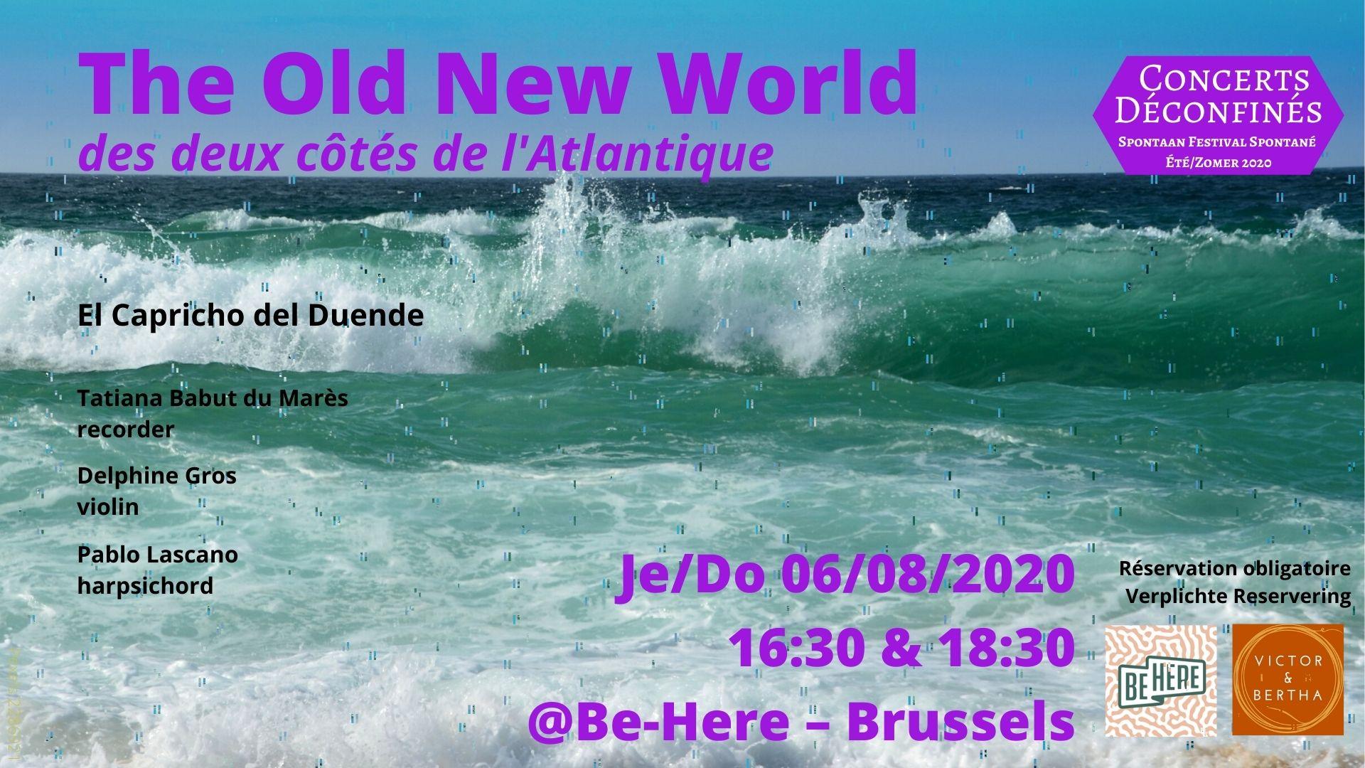 The Old New World - El Capricho del Duende