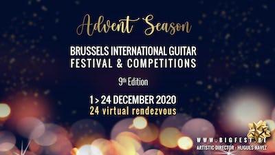 """Advent Season"" - Brussels International Guitar Festival & Competition"