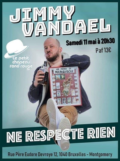 "Jimmy Vandael "" Ne respect rien """