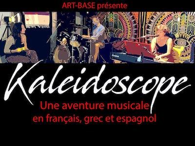 Kaleidoscope- Une aventure musical en francais, grec, espagnol