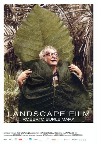Landscape Film, Roberto Burle Marx