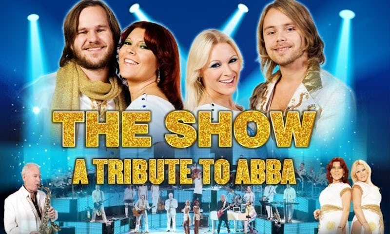 THE SHOW: A TRIBUTE TO ABBA THE SHOW: A TRIBUTE TO ABBA